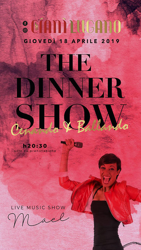 special guest the dinner show cianilugano